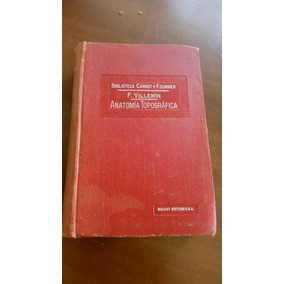 Anatomia Topografica Villemin 1937