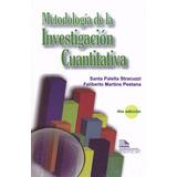 Metodologia De La Investigacion Cuantitativa Palella 2017 4e