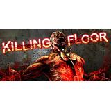 Killing Floor Steam Pc Entrega Inmediata El Mas Barato