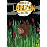 Diario De Un Lobizon - Cecilia Sola