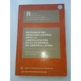 Reformas Del Mercado Laboral Ante La Liberacion, Economia