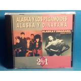 Cd Alaska Y Los Pegamoides Alaska Y Dinarama En 1cd-mdd-