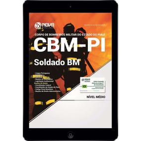 Apostila Bombeiros Pi (cbm-pi) 2017 - Soldado Bm