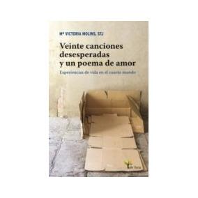 Veinte Canciones Desesperadas Y Un Poema De Amor: Experienc