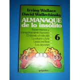 Almanaque De Lo Insolito - Wallace / Wallechinsky