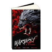 Livro Warwolf: O Ritual