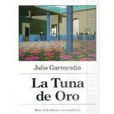 La Tuna De Oro - Julio Garmendia (nuevo)