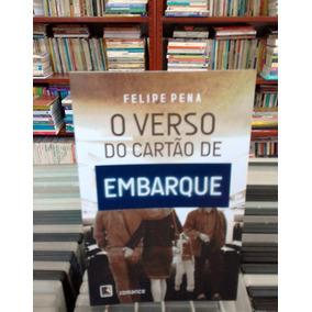 O Verso Do Cartao De Embarque Felipe Pena