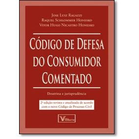 Código De Defesa Do Consumidor Comentado: Doutrina E Jurisp
