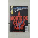 Gibi Super-homem A Morte De Clark Kent Edição Especial