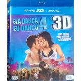 Bluray Ela Dança Eu Danço 4 - 3d /2d