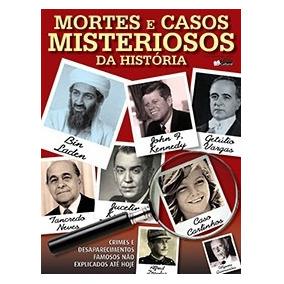 Mortes E Crimes Misteriosos Na História