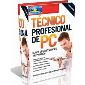Libro Digital Técnico Profesional De Pc - Pdf - Dvd
