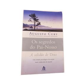 Leilão Livro Os Segredos Do Pai-nosso Augusto Cury B5239