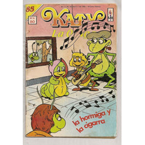 Comic Pepina Katy La Oruga # 85 La Hormiga Y La Cigarra 1986