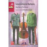 Intermitente Rafaela - Mariana Furiasse- Barco De Vapor - Sm