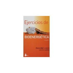 Libro Ejercicios De Bioenergetica *cj