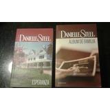 Lote Esperanza Y Álbum De Familia Danielle Steel La Plata