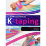 La Guía Ilustrada Del K-taping (medicina); Birg Envío Gratis