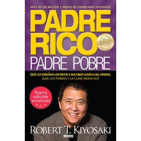 Padre Rico Padre Pobre - Nueva. Edicion - Robert T. Kiyosaki