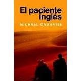 Libro El Paciente Ingles De Michael Ondaatje