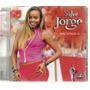 Cd Salve Jorge - Trilha Novela Globo Nacional 2 Lacrado