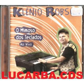 Cd - Klenio Robson - O Mimoso Dos Teclados - Ao Vivo