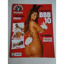Revista Playboy Edição Especial N° 421 A No Melhor Do Bbb 10