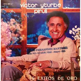 Cd Victor Yturbe Piruli 16 Exitos De Oro