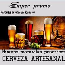 Aprenda A Fabricar Cerveza Artesanal Mega Pack