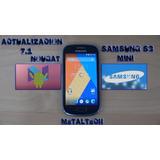 Actualizac!n Android 7.1 Mini S3, Samsung, Lg, Etc
