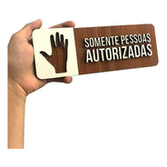 Placa Sinalização Somente Pessoal Autorizado Mdf Empresa