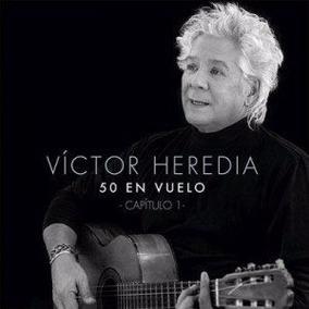 Cd Victor Heredia 50 En Vuelo Capitulo 1 Cd Nuevo 2017 Stock