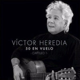 Cd Victor Heredia 50 En Vuelo Capitulo 1 Cd Nuevo 2017 Stock