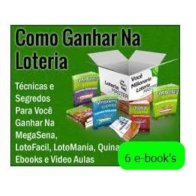 Como Ganhar Na Loteria Kit C/ 6 E-book