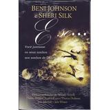 Livro E Se - Você Juntasse Os Seus Sonhos ... Beni Johnson &