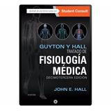 Tratado De Fisiología Médica 13ra Ed Guyton & Hall - Digital