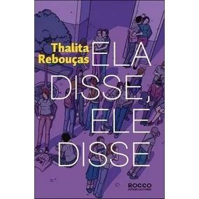 Ela Disse Ele Disse - Thalita Rebouças