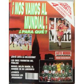 Auto Mundo, Futbol Seleccion Mexico Rumbo Al Mundial 1994