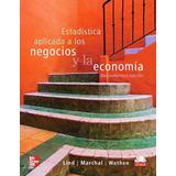 Estadística Aplicada A Negocios Y Economía Pdf