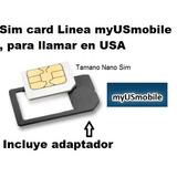 Sim Card Chip Linea Celular Pa Llamar En Estados Unidos Usa