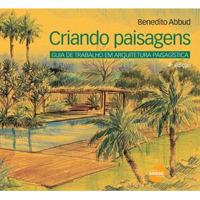 Livro Criando Paisagens - Benedito Abbud