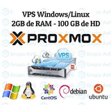 Servidor Vps Xeon 3.2ghz 2gb Ram 100gb Hdd Windows Ou Linux