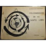 Alfredo Ezio Jesús Bocci - Polidimensión De Mi Canto Libre