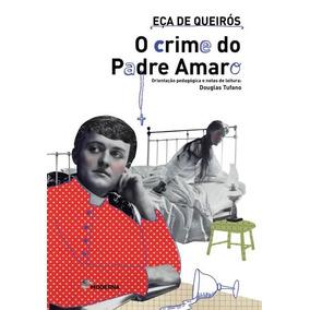 O Crime Do Padre Amaro - Col. Travessias