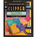 Libro Interfaces De Clipper Con Hojas De Cálculo De Uso