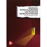 Manual Para Elaborar Un Plan De Mercadotecnia