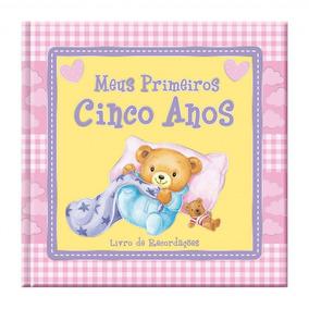 Livro De Recordações Meus Primeiros Cinco Anos Album Do Bebê