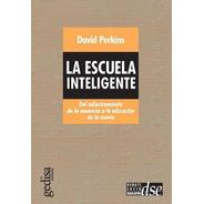 La Escuela Inteligente, David Perkins, Ed. Gedisa #