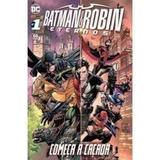 Batman & Robin Eternos Nº 1 - Começa A Caçada Panini Comics